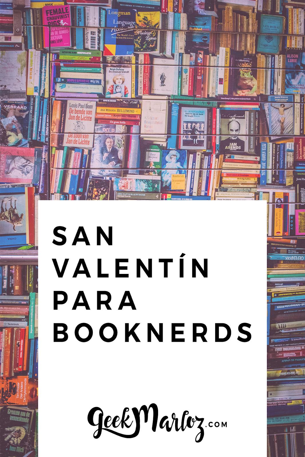 Regalos de San Valentín para booknerds