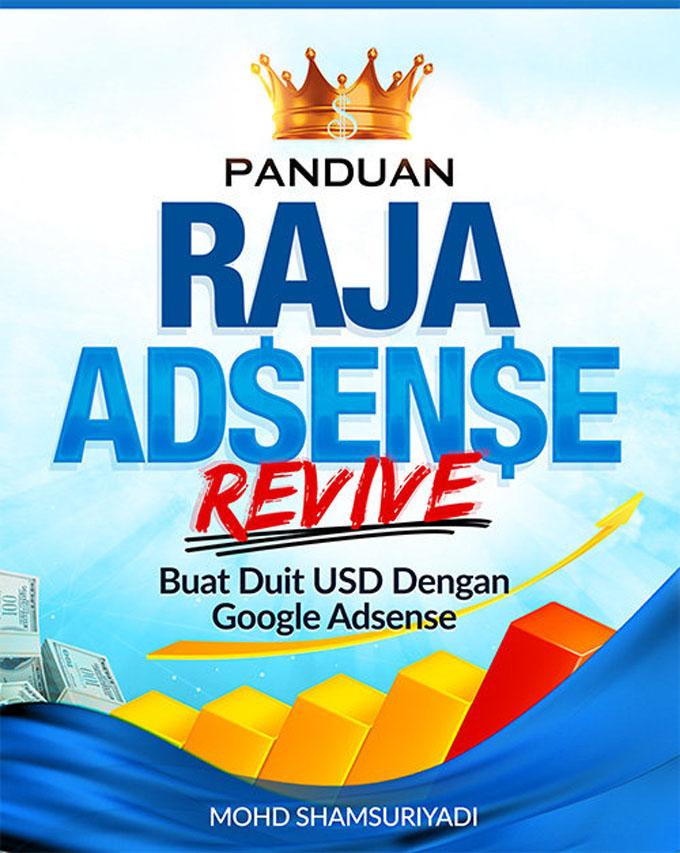 Panduan Raja Adsense Revive 2017 Untuk Blogger Malaysia