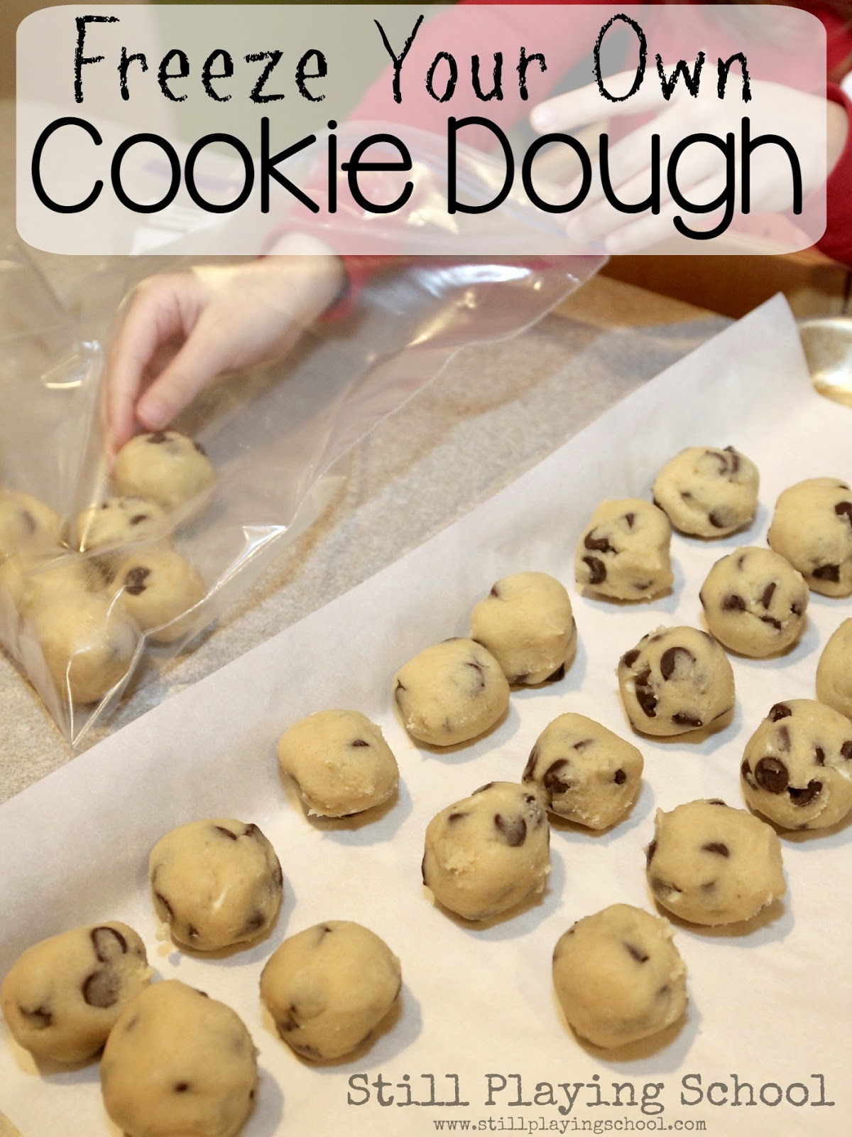 How to Freeze Your Own Cookie Dough | Still Playing School