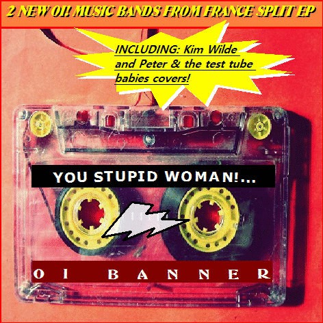 YOU STUPID WOMAN!... - OI BANNER