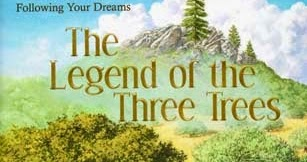 The Legend of the Three Trees