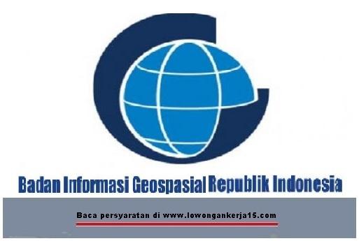 Lowongan Kerja   Non CPNS Badan Informasi Geospasial Besar Besaran  Juli 2018