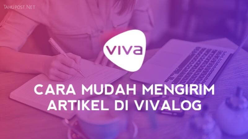 Mengirim Artikel di VivaLog