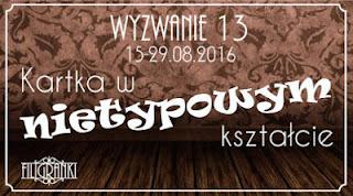 http://filigranki-pl.blogspot.com/2016/08/wyzwanie-13.html