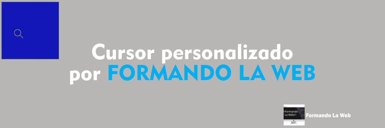 Cursor-personalizado-por-FORMANDO-LA-WEB