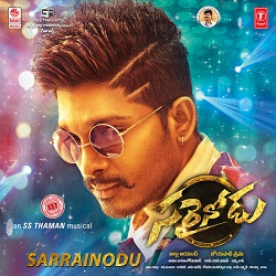 Sarrainodu Songs Free Download, Allu Arjun, Rakul Preet Singh, Catherine Tresa, S.S. Thaman Sarrainodu 2016 mp3 songs download, 128Kbps, High Quality, HQ Songs, Lyrics, Free Download