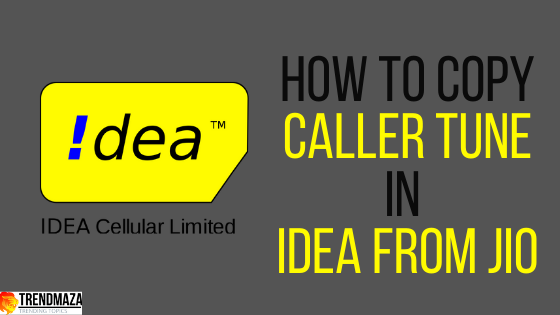 how to copy caller tune in idea from jio