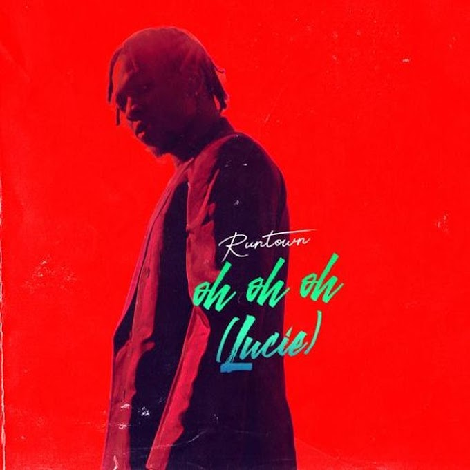 Runtown – Oh Oh Oh (Lucie) [Music]