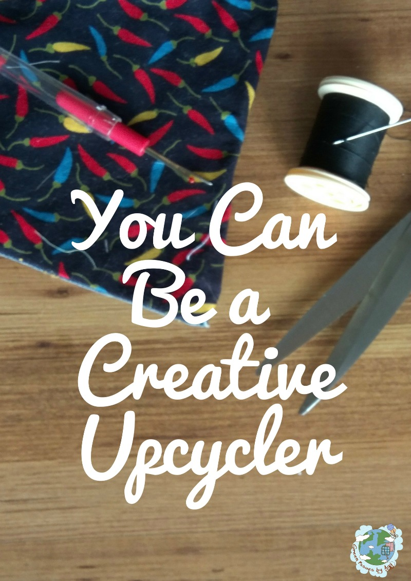 4 Ways You Can be a Creative Upcycler