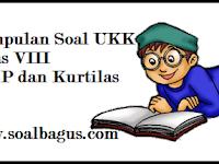Kumpulan Soal UKK/ UAS Kelas 8 Semester 2
