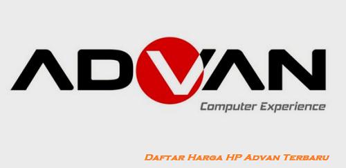 Daftar Harga HP Advan terbaru