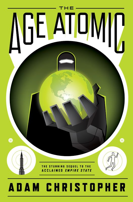 Cover Revealed - The Age Atomic by Adam Christopher