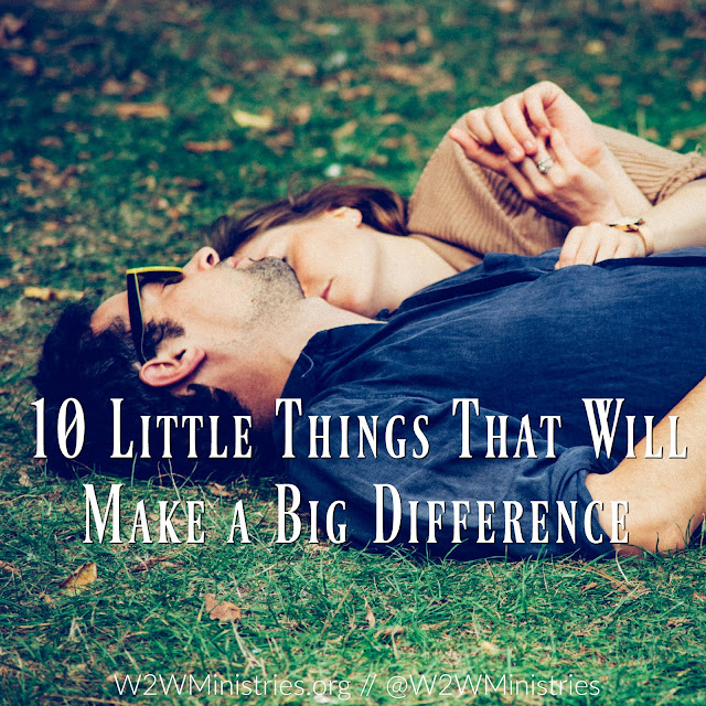 10 Little Things That Will Make a Big Difference. #marriage #Marriagemonday #husband #love #wife #wifey