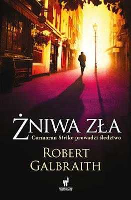 """""""Żniwa zła"""" – Robert Galbraith"""