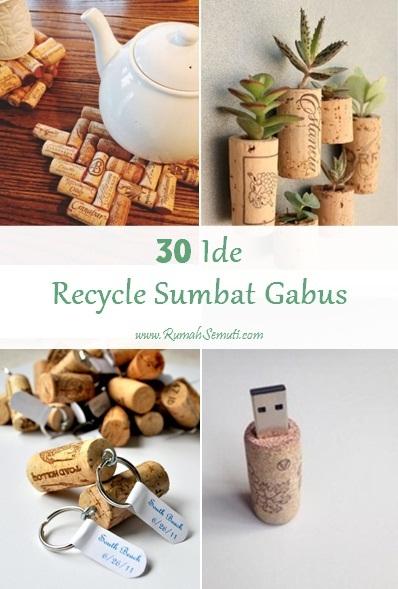 30 Ide Recycle Sumbat Gabus