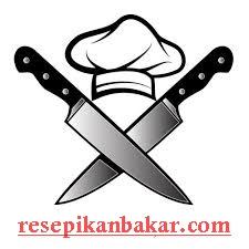 Resep ikan bakar, resep kue kering, resep masakan rumahan