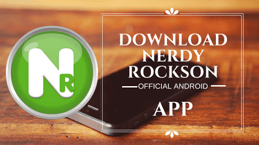Download Nerdy Rockson Official Android App With Amazing Features