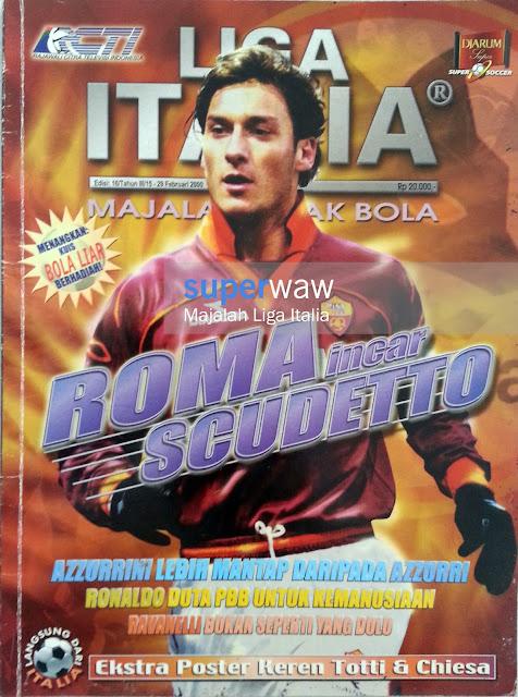 Majalah LIGA ITALIA (ROMA incar SCUDETTO)