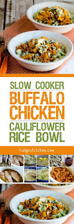 Slow Cooker Buffalo Chicken Cauliflower Rice Bowl found on KalynsKitchen.com