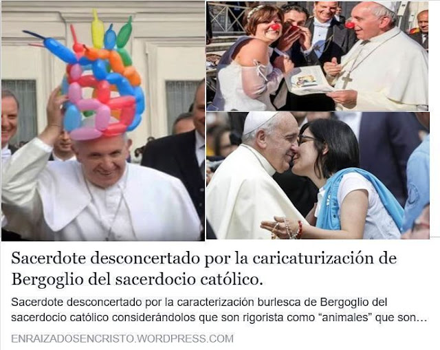 https://enraizadosencristo.wordpress.com/2016/07/07/sacerdote-desconcertado-por-la-caracterizacion-burlesca-de-bergoglio-del-sacerdocio-catolico/