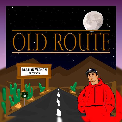 Bastian Yarkon - Old Route Lp (2018) (320 kbps)