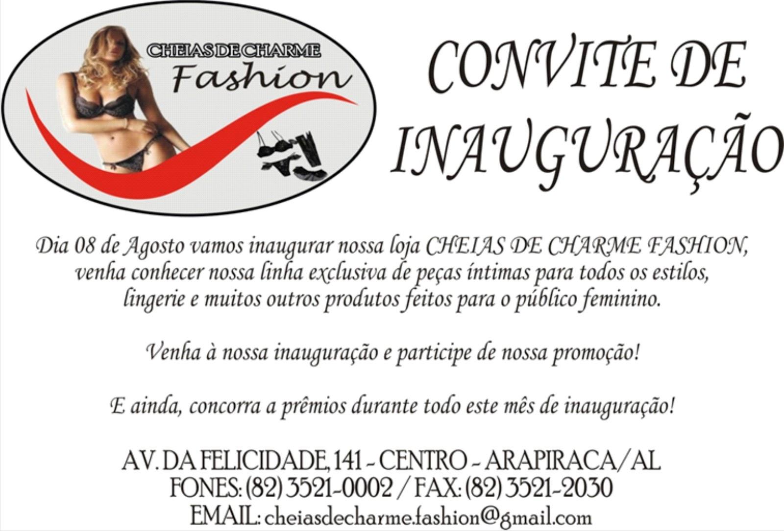 Frases De Inauguração De Loja: CHEIAS DE CHARME FASHION: CONVITE DE INAUGURAÇÃO