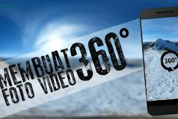 Biar Makin Eksis, Ini Cara Membuat Video dan Foto 360 di Android Paling Mudah