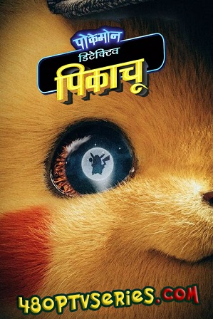Watch Online Free Pokémon Detective Pikachu (2019) Full Hindi Dual Audio Movie Download 720p 480p HD