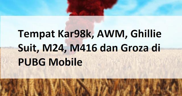lokasi kar98k pubg mobile