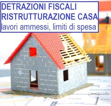 Detrazioni fiscali per ristrutturazione casa limiti di importo lavori ammessi documenti - Lavori di ristrutturazione casa ...