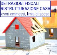 Detrazioni fiscali per ristrutturazione casa limiti di - Lavori in casa detrazioni 50 ...