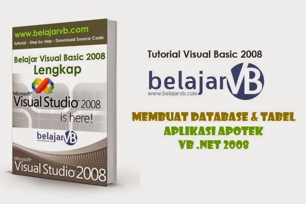 Membuat Database Apotek Dengan SQL Server | VB .NET 2008