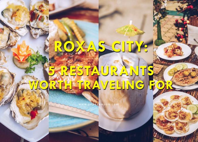 Roxas Food Trip: 5 Restaurants Worth Traveling for