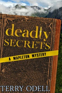 Deadly Secrets, A Maplton Mystery, by Terry Odell