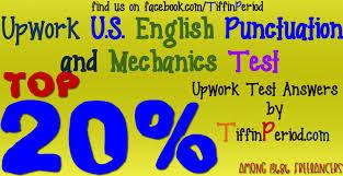 Upwork U.S. ENGLISH PUNCTUATION AND MECHANICS TEST 2016