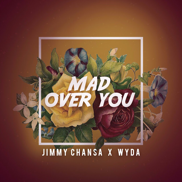 Jimmy Chansa X Wyda - Mad over you cover