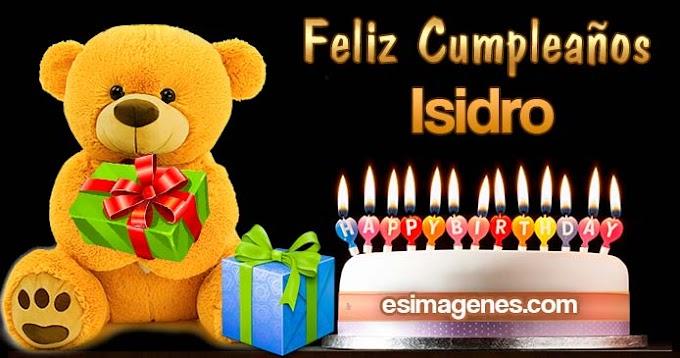 Feliz Cumpleaños Isidro