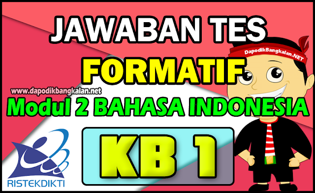 Jawaban Formatif Modul 2 KB 1 Bahasa Indonesia