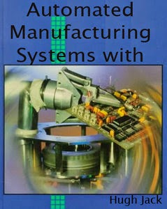 Book : Integration and Automation of Manufacturing Systems 1