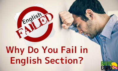Why Do You Fail in English Section?