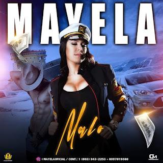 Mayela – Malo