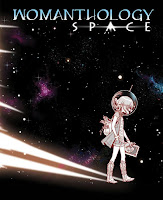 Womanthology: Space #1  by Bonnie Burton, Sandy King Carpenter, Alison Ross, Stephanie Hans, Ming Doyle, Stacie Ponder, Jessica Hickman, Rachel Deering, Tanja Wooten, Stephanie Hans, Ming Doyle, Jordie Bellarie, Stacie Ponder