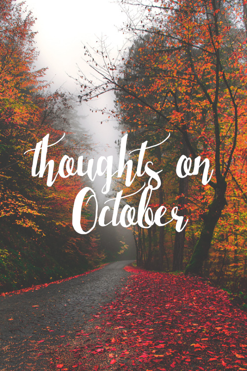 rljlowe | Thoughts on October