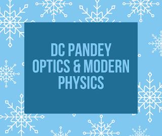 DC Pandey Optics And Modern Physics
