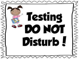 The Bender Bunch: CLASSROOM FREEBIES/TESTING SIGNS