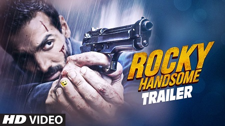 ROCKY HANDSOME Theatrical Trailer 2016 Indian Movie John Abraham and Shruti Haasan