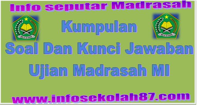 Download Latihan Soal Dan Kunci Jawaban Ujian Madrasah Mi Info Seputar Madrasah