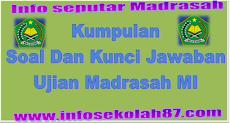 Download Latihan  Soal Dan Kunci Jawaban Ujian Madrasah MI