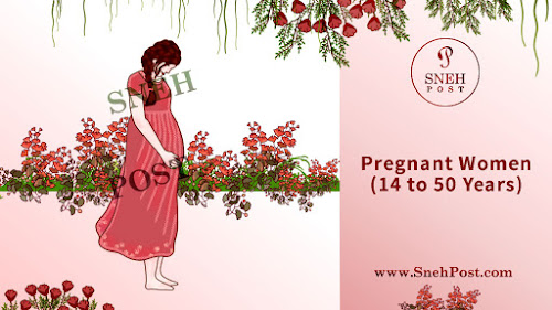 Pregnant Women (14 to 50 Years)