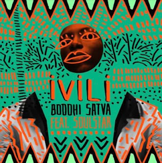 Boddhi Satva Feat. Soulstar - Ivili